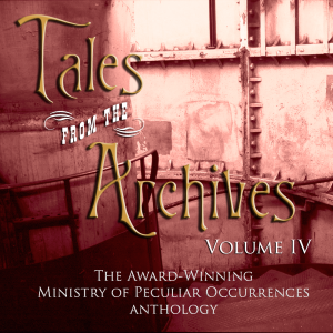 Tales from the Archives - Volume Four